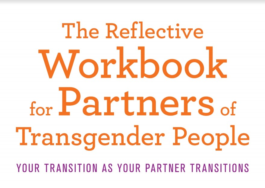 Workbooks for the family in gender transition, by D. M. Maynard