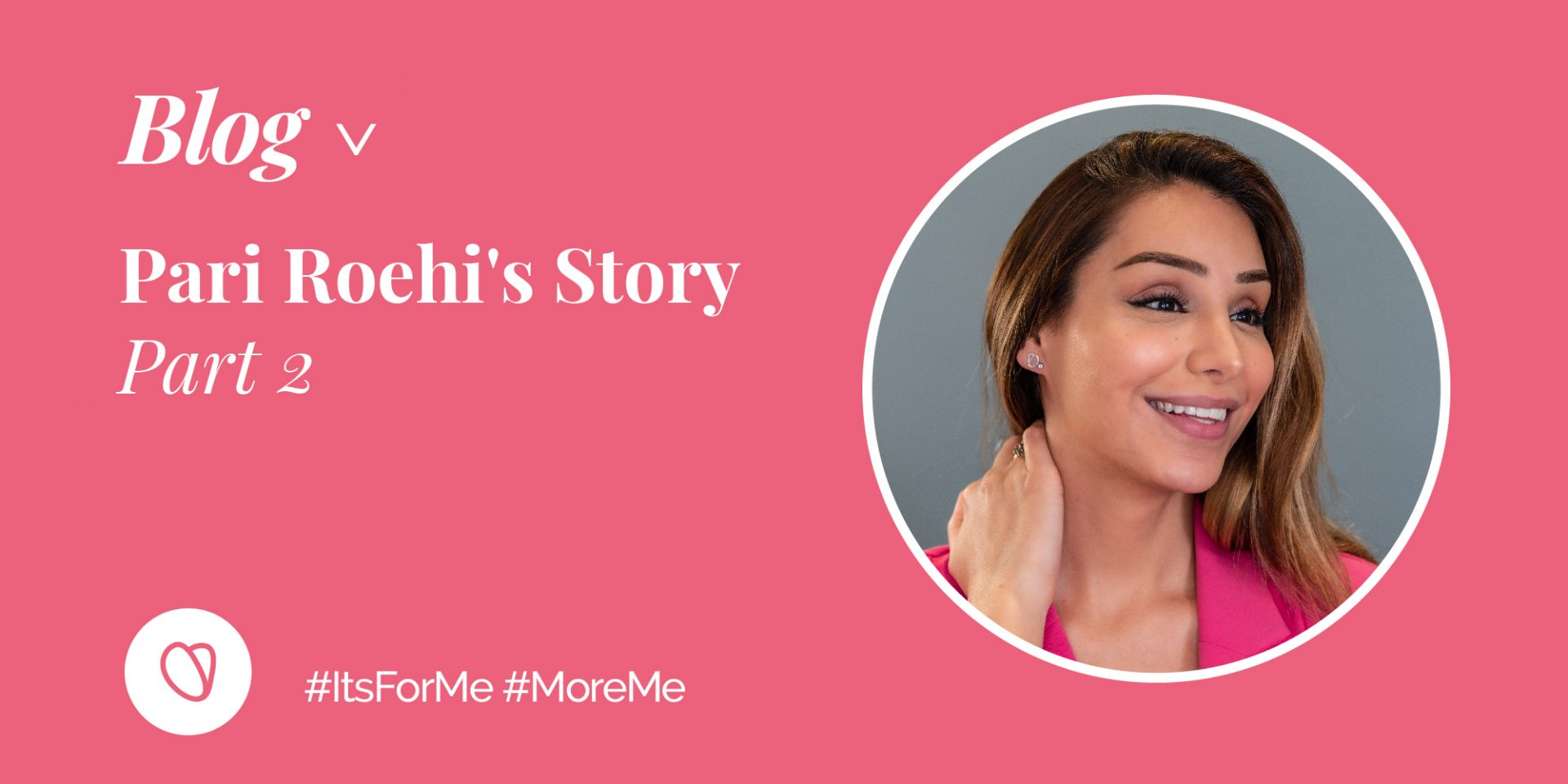 Pari Roehi's story – Part 2